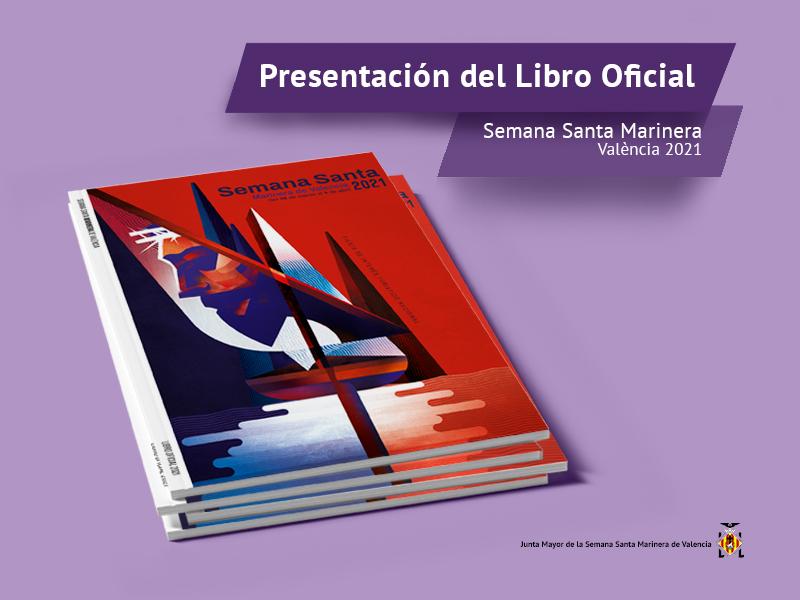 Presentación del Libro Oficial de la Semana Santa Marinera de València 2021